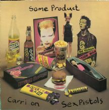 The Sex pistols - Some Product Carri On (Non Music, Interviews)